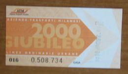 ITALIA Ticket  Bus Metro ATM Milano Giubileo 2000 Biglietto  Con Filigrana - Europe