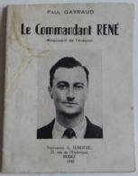 Le Commandant René Maquisards Aveyron  FFI FTPF Résistance Déportation Fusillés Pétain Collaboration Vichy WWII 39-45 - 1939-45