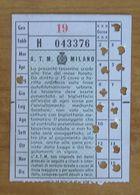 ITALIA Ticket  Bus  ATM Milano Abbonamento Mensile X 15 Corse - Wochen- U. Monatsausweise