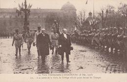 VISITE PRESIDENTILLE A STRASBOURG 8/12/1918 SORTIE DE LA GARE  CORTEGE OFFICIEL PASSE DEVANT LES TROUPES - Strasbourg