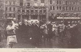 VISITE PRESIDENTILLE A STRASBOURG 8/12/1918 LOT 2 CARTES - Strasbourg
