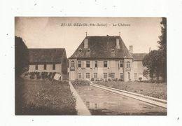 Cp , 70 , GEZIER , Le Château ,écrite 1929 - Francia