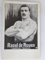 Raoul De Rouen - Lutte - Wrestling - Ringen - Lutteur - Wrestler - Ringer - France