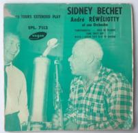 Vinyl 45 Tours - Sidney Bechet - André Réwéliotti Et Son Orchestre - Jazz