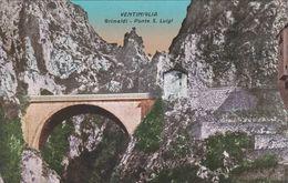 VENTIMIGLIA (IMPERIA) CARTOLINA - GRIMALDI - PONTE S. LUIGI - Imperia