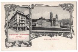 Einsiedeln Schwyz Gruss Aus Hotel Suisse 1908 état Superbe - SZ Schwyz