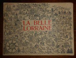 La Belle Lorraine. Jean Morette. 1961. - Lorraine - Vosges