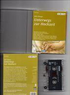 Livre Audio Unterwegs Zur Hochzeit John Berger Hans Peter Hallwachs Angela Winkler Matthias Habich - Casetes