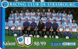 Carte Prépayée - Racing Club De Strasbourg / L'Equipe 98/99 - TBE 3000 Ex. - 31/01/2000 - France