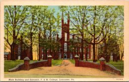 Pennsylvania Lancaster Main Building And Entrance F & M College Curteich - Lancaster