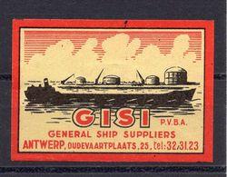 MATCHBOX LABEL,SHIP, GISI,GENERAL SHIP SUPPLIERS,ANTWERP,SAFETY MATCH - Boites D'allumettes - Etiquettes