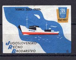 MATCHBOX LABEL,SHIP,JRB 1947-1957,JUGOSLOVENSKO RECNO BRODARSTVO,SAFETY MATCH, DRAVA MANUFACTURER,CROATIA - Boites D'allumettes - Etiquettes
