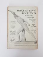 Force Et Santé Pour Tous - Pierre Marie - 1929 - Musculation - Culturisme - Halterophilie - Livres, BD, Revues