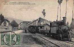 CPA La BEGUDE-de-MAZENC (Drôme) - Gare Du Tramway Et Entrée Du Château De M.Loubet - Andere Gemeenten
