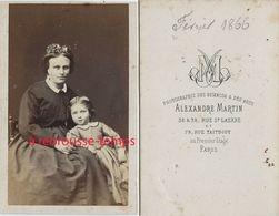 Second Empire CDV Mère Et Fille- Photo Alexandre Martin à Paris - Anciennes (Av. 1900)