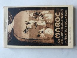 Carnet Complet De 24 Cartes Du Maroc FEZ RABAT CASABLANCA MEKNES MARRAKECH TAROUDANT Les Franciscains Au Maroc - Morocco
