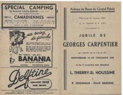 Programme Rencontres De Boxe Pour Le Jubilé De Georges CARPENTIER à PARIS 12 Janvier 1944 - Pugilato