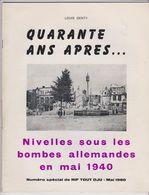 Revue Nivelles Sous Les Bombes Allemandes En Mai 1940 - Belgium