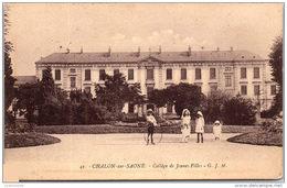 71 CHALON - Collége De Jeunes Filles --- - Chalon Sur Saone
