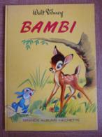 Bambi -Walt Disney- Grands Albums Hachette 1969 - Bücher, Zeitschriften, Comics