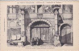 31 TOULOUSE Ancien Capitole ,portail De L'arsenal Démoli En 1885 ,dessin - Toulouse