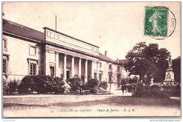 71 CHALON SUR SAONE - Le Palais De Justice - - Chalon Sur Saone