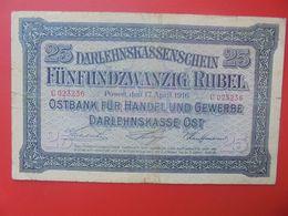 Darlehnskassenscheine Occupation à L'Est 25 ROUBLES 1916 Circuler (B.14) - Eerste Wereldoorlog