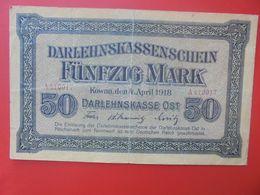 Darlehnskassenscheine Occupation à L'Est 50 MARK 1918 Circuler (B.14) - Eerste Wereldoorlog