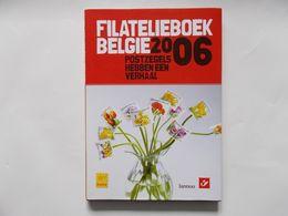 BELGIQUE - LE LIVRE PHILATELIQUE BELGE   2006  - Sans Les Timbres Vide - België