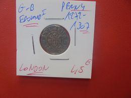 EDOUARD 1er PENNY ND (1272-1307) JOLIE QUALITE ARGENT (A.1) - …-1662 : Monnaies Haut & Bas Moyen-Age