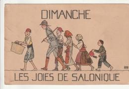 *** MILITARIA *** GRECE  Une Semaine à Salonique --  Dimanche Les Joies De Salonique - (tache Rouge) Neuve - Grecia