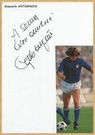 Giancarlo Antognoni - Footballeur & Dirigeant Italien - Page Dédicacée + Photo - Autógrafos