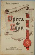 PROGRAMME OPÉRA DE LYON 1947 1948 DIRECTION CAMILLE BOUCOIRAN - Autres