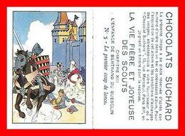 CHROMOS. Chocolat Suchard. La Vie Fière Des Scouts. L'enfance De Bertrand Du Guesclin...B550 - Suchard