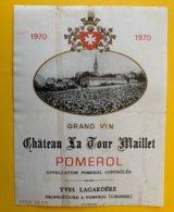 15209 - Château La Tour Maillet 1970 Pomerol - Bordeaux