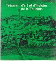 THUIN   Trésors D'art Et D'histoire De La Thudinie - België