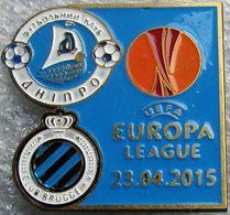Pin Europa League 2014-2015 1/4 Final Dnipro Dnipropetrovsk - Brugge 1 - Calcio