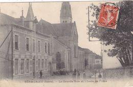Isère - Sermérieu - La Grande Rue Et L'Ecole De Filles - Other Municipalities