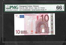 "Greece  ""Y"" 10  EURO UNC! Trichet Signature!!  ""Y""   Printer  Y034F6! PMG 66EPQ (Exceptional Paper Quality)  GEM UNC! - EURO"