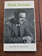 ANDRé  DESMEDTS  1974 Door Willy  Spillebeen Geboren 1906 Te ST--BAAFS--VIJVE - Ontwikkeling