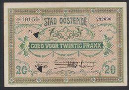 Belgique - Billet De Nécessité : Ville D'Ostende Bon De 20 Francs. Très Bon état (1916) / Guerre 14-18 - 20 Franchi