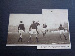 "Origineel Knipsel ( 4623 ) Uit Tijdschrift "" Zondagsvriend ""  1936  : Voetbal  R. C.  Borgerhout   Olympic Charleroi - Vieux Papiers"
