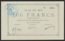 Belgique - Billet De Nécessité : Ville De Spa 100 Francs + Cachet Communal (1940) / Guerre 40-45 - [ 3] Occupazioni Tedesche Del Belgio