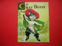 PERRAULT LE CHAT BOTTE   CONTES DU GAI PIERROT N° 1  EDITIONS BIAS PARIS 1972  ILLUSTRATIONS DELUCE LAGARDE - Bücher, Zeitschriften, Comics