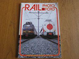 RAIL PHOTO Revue N° 19 Chemins De Fer Tram Train Tramways SNCB NMBS Locomotive Gare Vapeur Automotrices Postales Poste - Railway & Tramway