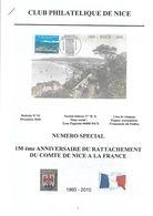 Revue Du Club Philatélique De Nice Numéro Spécial 150e Anniversaire Du Rattachement Du Comté De Nice à La France – 2010 - Autres Livres