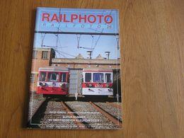 RAIL PHOTO Revue N° 25 Chemins De Fer Tram Train Tramways SNCB NMBS CFL Ligne Bruxelles CIWL Expo 58 Vicinal Série 62 - Railway & Tramway