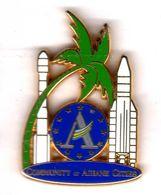 Pin's Ariane Comunity Of Ariane Citties Zamac ATC - Espace