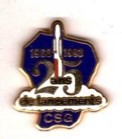 Pin's Ariane Guyanne CSG 25 Ans De Lancement Zamac Tosca - Espace