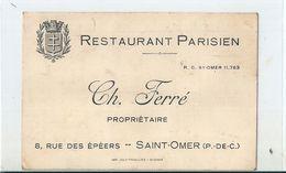 """Carte De Visite  ( Note )  RESTAURANT  PARISIEN  à  SAINT - OMER  ( 62 )    """"  CH.  FERRE  """" - Hotels & Restaurants"""